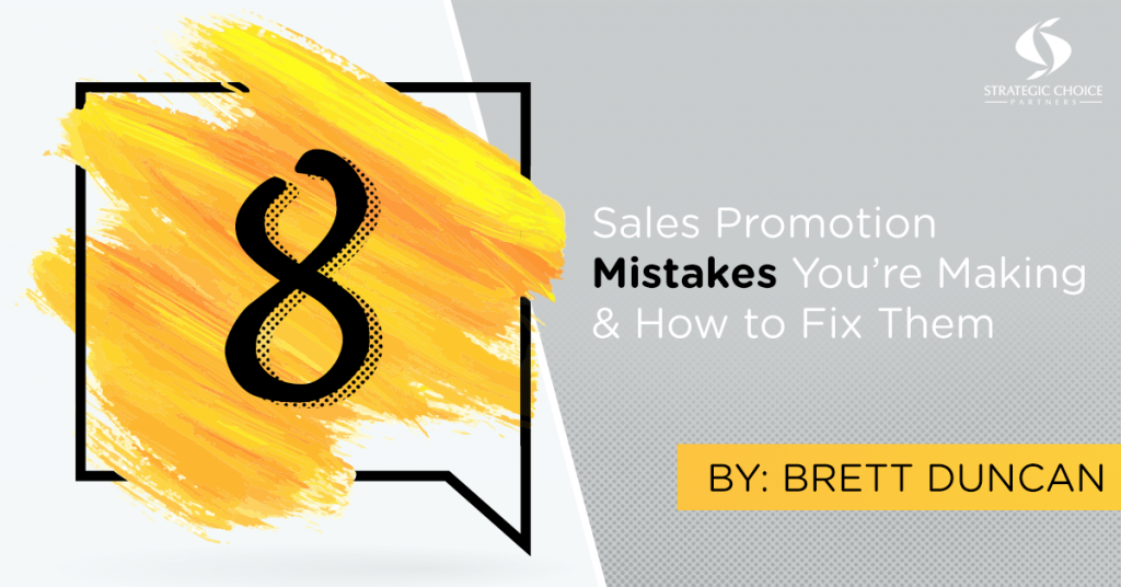 8 Reasons Your Promotions Don't Work (and what to do about it!)
