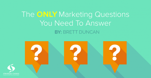 The Only Marketing Questions You Need to Answer