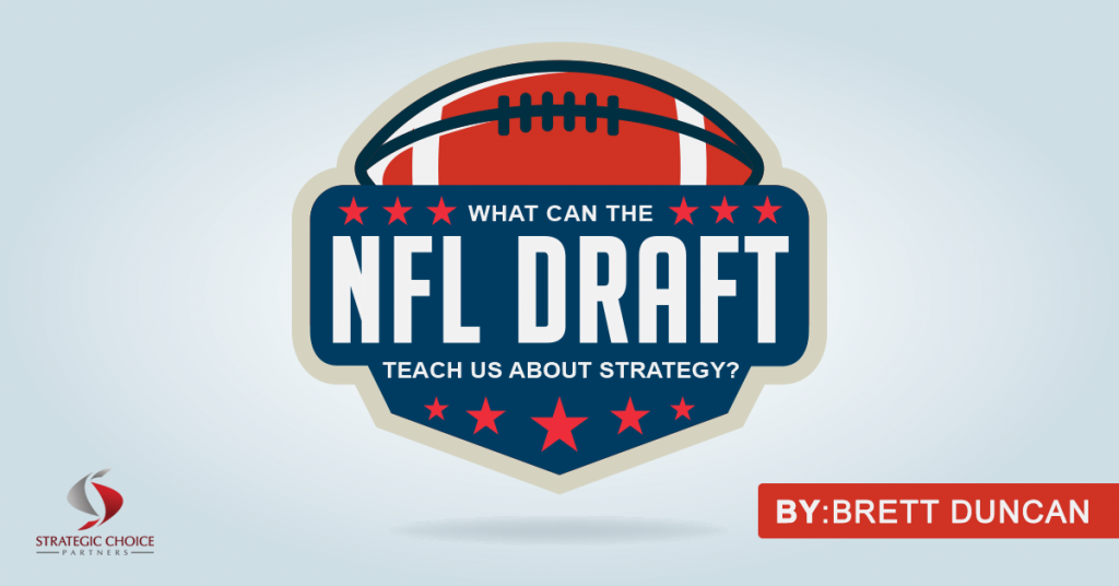 What can the NFL draft teach us about strategy