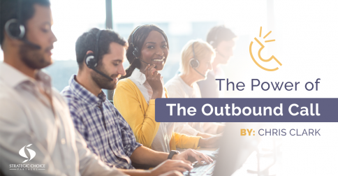 """The Power of """"The Outbound Call"""""""
