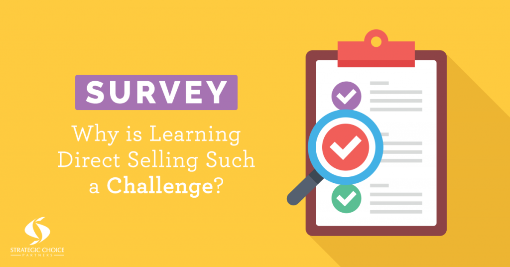 Why is It Such a Challenge to Learn Direct Selling?  (SURVEY)