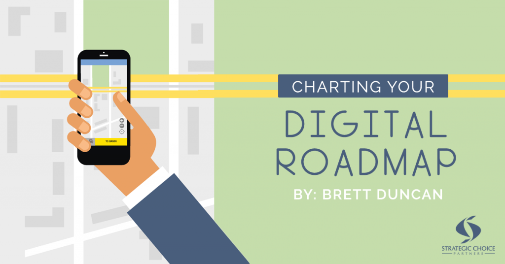 Charting Your Digital Roadmap