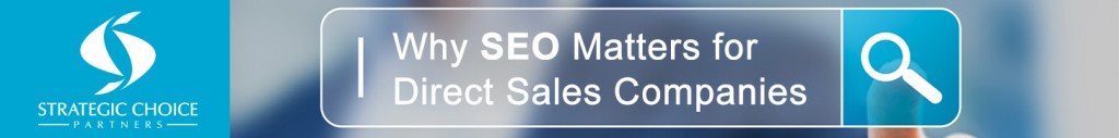 Why SEO Matters for Direct Sales Companies