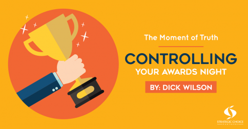 The Moment of Truth – Controlling Your Awards Night