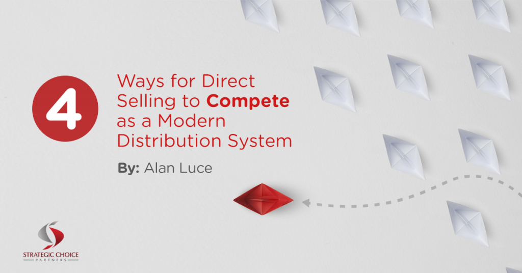 4 Ways for Direct Selling to Compete as a Modern Distribution System