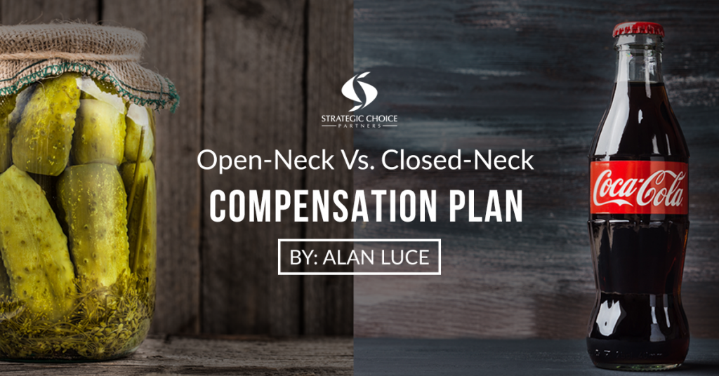 Open-Neck Vs. Closed-Neck Compensation Plan