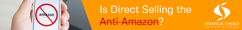 http://strategicchoicepartners.com/direct-selling-anti-amazon-brett-duncan/