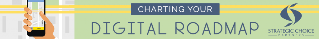 Charting Your Digital Roadmap Banner