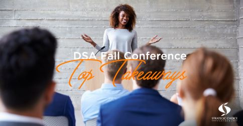 DSA Fall Conference Top Takeaways