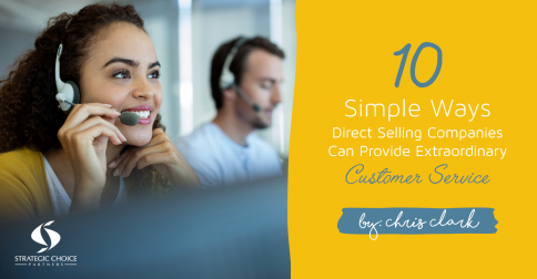 10 Simple Ways Direct Selling Companies Can Provide Extraordinary Customer Service
