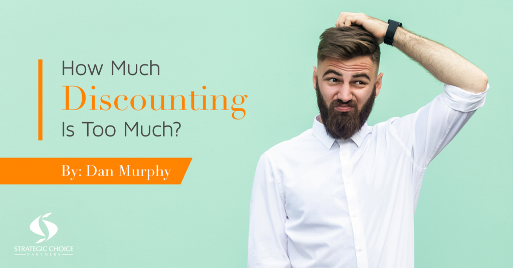How Much Discounting Is Too Much?