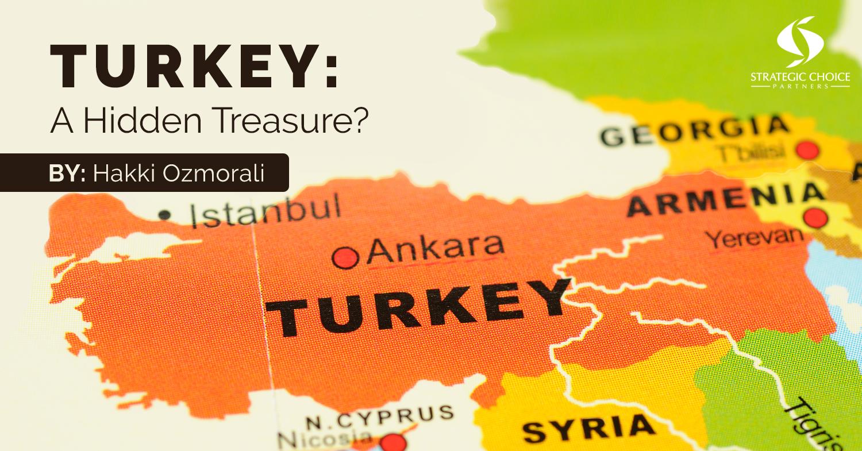 Turkey: A Hidden Treasure?