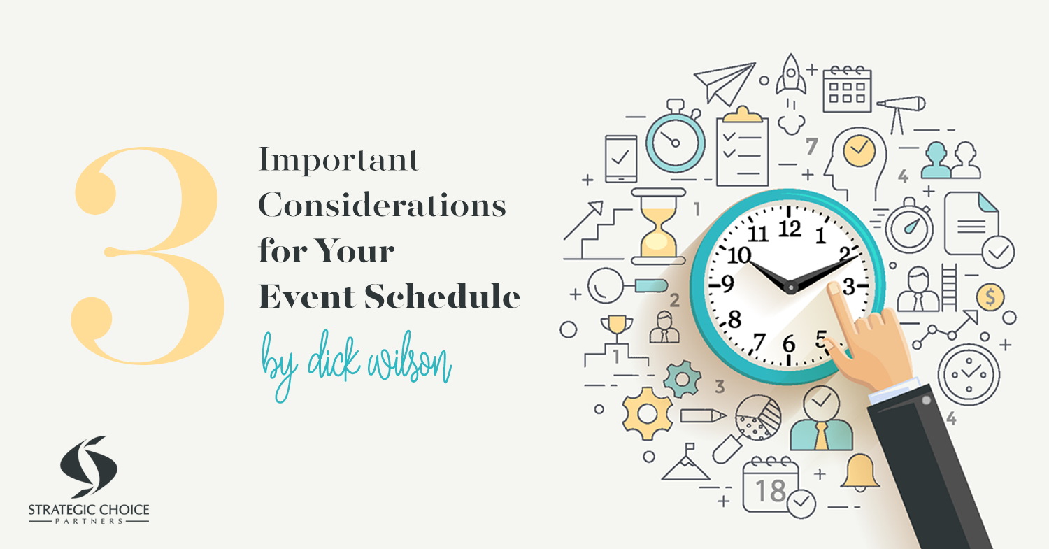 3 Important Considerations for Your Event Schedule