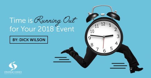 Time is Running Out for Your 2018 Event