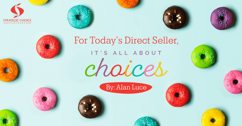 For Today's Direct Seller, It's All About Choices