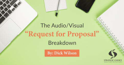 "The Audio/Visual ""Request for Proposal"" Breakdown"