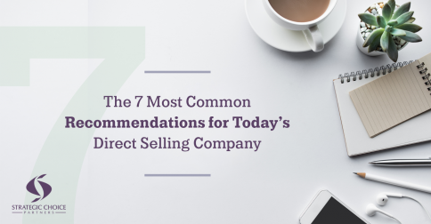 The 7 Most Common Recommendations for Today's Direct Selling Company