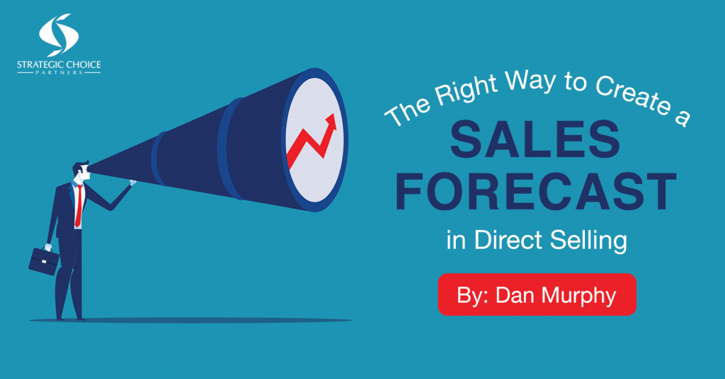 The Right Way to Create a Sales Forecast in Direct Selling