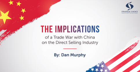 The Implications of a Trade War with China on the Direct Selling Industry