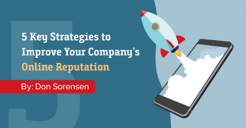5 Key Strategies to Improve Your Company's Online Reputation