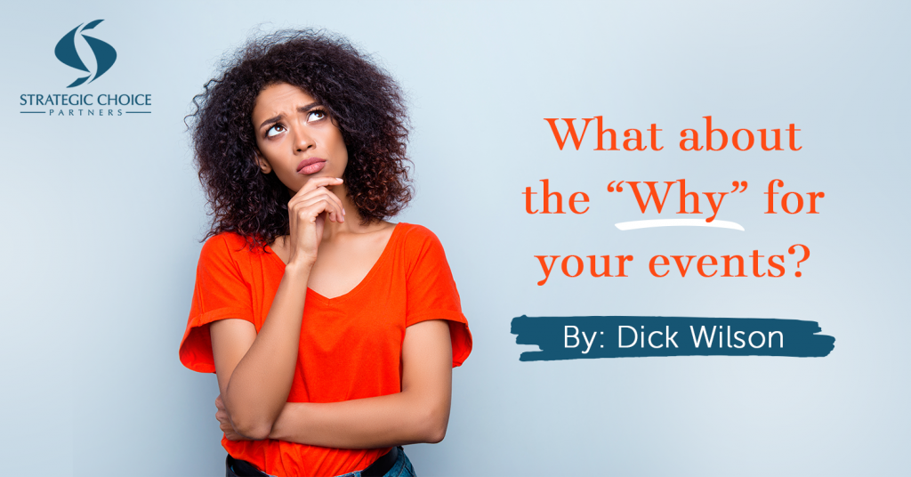 "What about the ""Why"" for your events?"