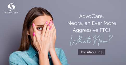 AdvoCare, Neora, an Ever More Aggressive FTC! What Now?