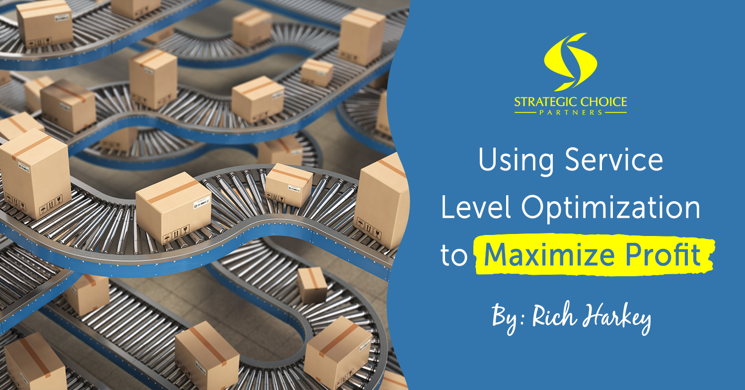 Using Service Level Optimization to Maximize Profit