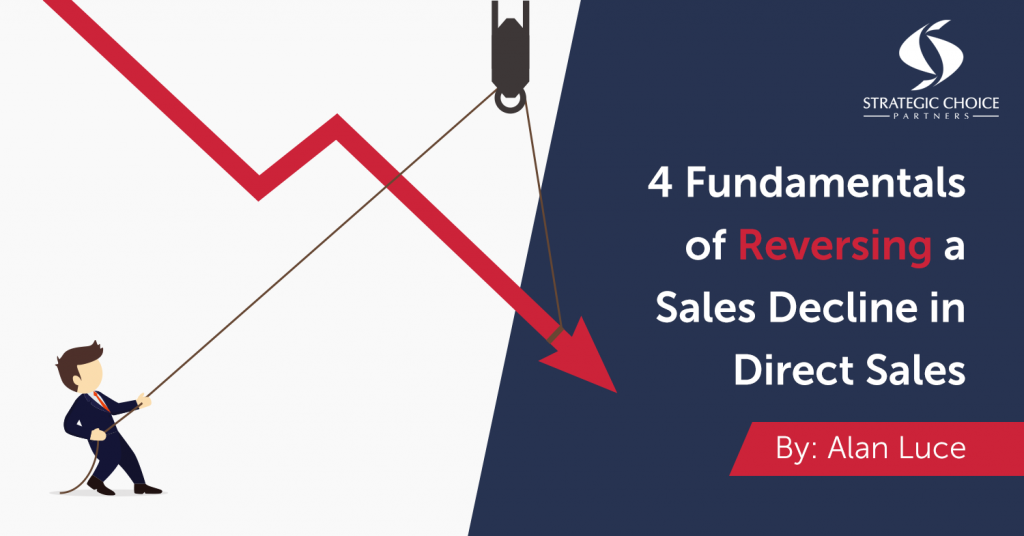 4 Fundamentals of Reversing a Sales Decline in Direct Sales