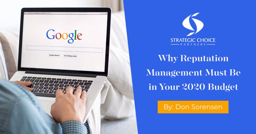 Why Reputation Management Must Be in Your 2020 Budget