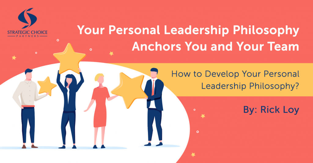 How to Develop Your Personal Leadership Philosophy